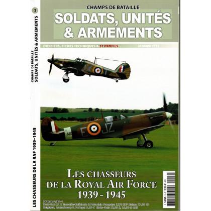 Soldats, Unités & Armements N° 3 (Magazine Champs de Bataille) 001