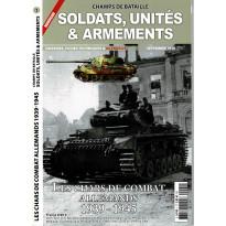 Soldats, Unités & Armements N° 1 (Magazine Champs de Bataille) 001
