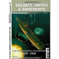 Soldats, Unités & Armements N° 5 (Magazine Champs de Bataille) 001