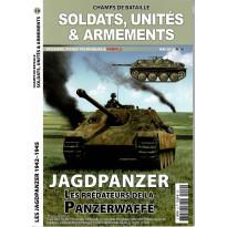 Soldats, Unités & Armements N° 10 (Magazine Champs de Bataille) 001