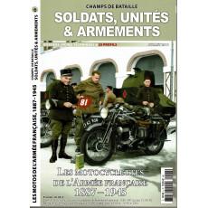 Soldats, Unités & Armements N° 6 (Magazine Champs de Bataille)