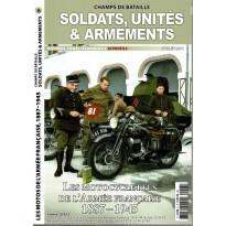 Soldats, Unités & Armements N° 6 (Magazine Champs de Bataille) 001