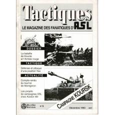 Tactiques N° 5 - Le magazine des fanatiques d'ASL (revue Advanced Squad Leader en VF)
