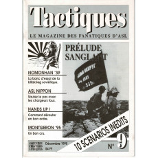 Tactiques N° 9 - Le magazine des fanatiques d'ASL (revue Advanced Squad Leader en VF)