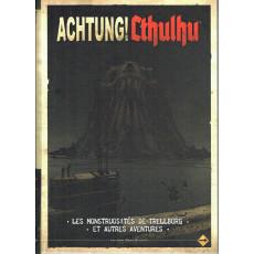 Les Monstruosités de Trellborg et autres aventures (jdr Achtung! Cthulhu en VF)