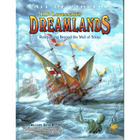 Dreamlands - Roleplaying Beyond the Wall of Sleep (Rpg Call of Cthulhu en VO)