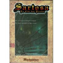 Sartosa - La Cité des Pirates (Le Grimoire n° 17 - jdr Warhammer 1ère édition en VF) 005