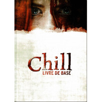 Chill - Livre de base (jdr 3e édition d'A.K.A. Games en VF)