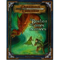 Le Bastion des Ames Damnées (jdr Dungeons & Dragons 3.0 et 3.5 en VF)