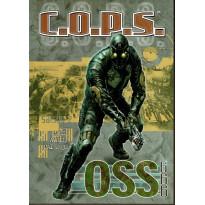 OSS 666 - Saison 2 - Mars/Avril/Mai 2032 (jdr C.O.P.S. de Siroz en VF)