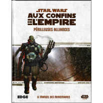Périlleuses Alliances - Aux Confins de l'Empire (jdr Star Wars Edge en VF) 002
