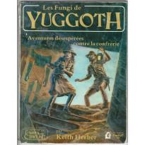 Les Fungi de Yuggoth (jdr L'Appel de Cthulhu 1ère édition en VF) 002