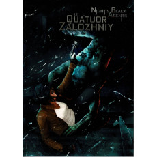 Le Quatuor Zalozhniy (jdr Night's Black Agents VF)