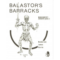 Balastor's Barracks (jdr Runequest Second Edition de Chaosium en VO)