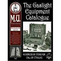 The Gaslight Equipment Catalogue - Miskatonic University Library Association (jdr Call of Cthulhu en VO)