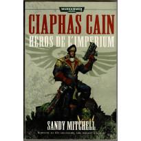 Ciaphas Cain - Héros de l'Impérium (roman Warhammer 40,000 en VF)