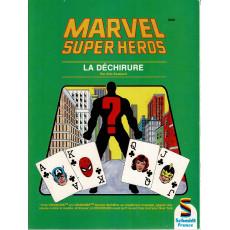 La Déchirure (jdr Marvel Super Héros de Schmidt France en VF)