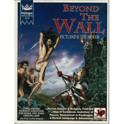 Beyond the Wall - Pictland & The North (Rpg Pendragon de Chaosium en VO) 001