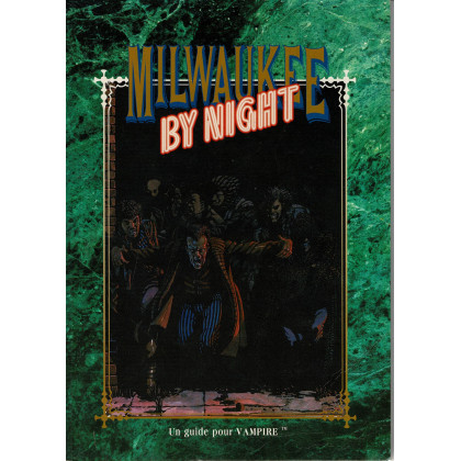 Milwaukee by Night (jdr Vampire La Mascarade en VF) 003