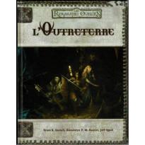 Les Royaumes Oubliés - L'Outreterre (jdr Dungeons & Dragons 3e édition en VF)