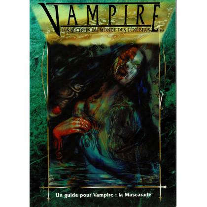 Les Secrets du Monde des Ténèbres (jdr Vampire La Mascarade en VF) 003
