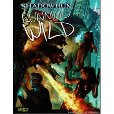 Running Wild (jdr Shadowrun V4 en VO)
