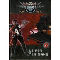 Metal Adventures - Le Fer & Le Sang (jdr Matagot en VF) 001