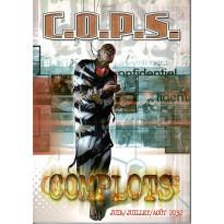 Complots - Saison 3 - Juin/Juillet/Août 2032 (jdr C.O.P.S. de Siroz en VF)