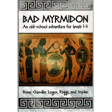 Bad Myrmidon - Old School Adventure (jdr OSR en VO)