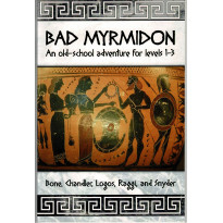 Bad Myrmidon - Old School Adventure (jdr OSR en VO)