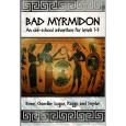 Bad Myrmidon - Old School Adventure (jdr OSR en VO) 001