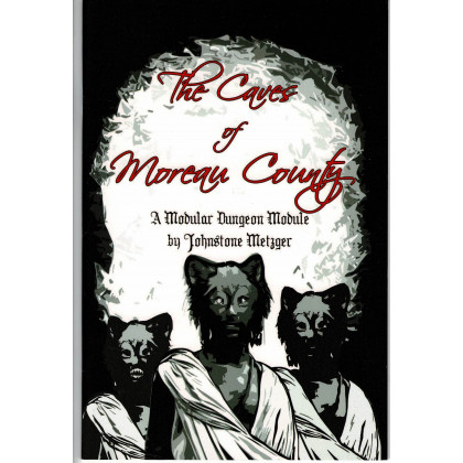 The Caves of Moreau County (jdr OSR Labyrinth Lord en VO) 001