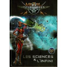 Metal Adventures - Les Sciences & l'Infini (jdr Matagot en VF)