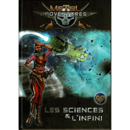 Metal Adventures - Les Sciences & l'Infini (jdr Matagot en VF) 002