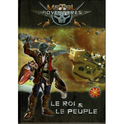Metal Adventures - Le Roi & Le Peuple (jdr Matagot en VF) 001