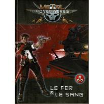 Metal Adventures - Le Fer & Le Sang (jdr Matagot en VF) 002