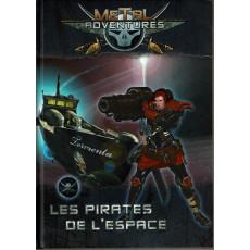 Metal Adventures - Les Pirates de l'Espace (jdr Matagot en VF)
