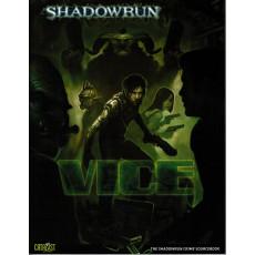 Vice (jdr Shadowrun V4 de Catalyst Game Lab en VO)