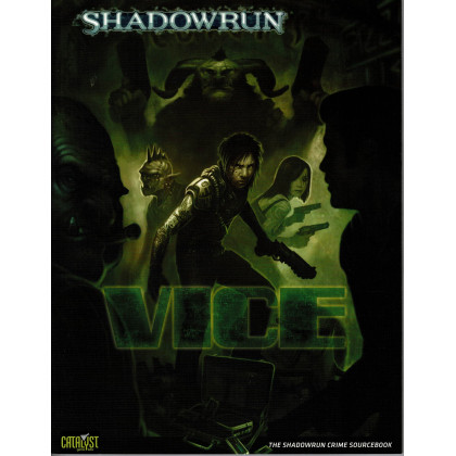 Vice (jdr Shadowrun V4 de Catalyst Game Lab en VO) 001