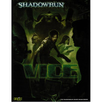 Vice (jdr Shadowrun V4 de Catalyst Game Lab en VO)