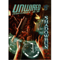 Unwired Matrice 2.0 (jdr Shadowrun V4 en VF)