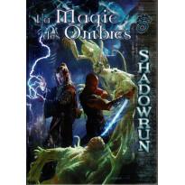 La Magie des Ombres (jdr Shadowrun V4 en VF)