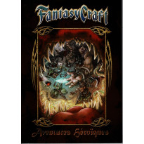 Fantasy Craft - Aventures Héroïques (jeu de rôle 7e Cercle en VF) 002