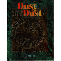 Dust to Dust (jdr Vampire La Mascarade Edition 20e Anniversaire en VF)