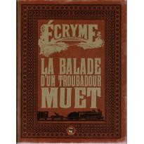 La Ballade d'un troubadour muet + aides de jeu (jdr Ecryme 2e édition du Matagot en VF) 001