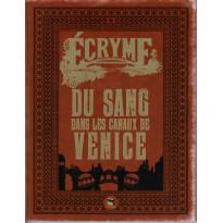 Du sang dans les canaux de Venice + livret Aides de jeu (jdr Ecryme 2e édition du Matagot en VF)