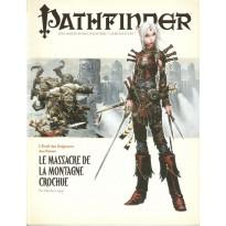L'Eveil du Seigneur des Runes 3 - Le Massacre de la Montagne Crochue (Pathfinder jdr) 001