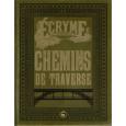 Chemins de Traverse (jdr Ecryme 2e édition du Matagot en VF) 001