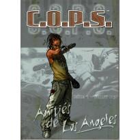 Amitiés de Los Angeles - Saison 1 - Juillet 2030 (jdr C.O.P.S. de Siroz en VF)