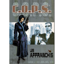 Les Affranchis - Saison 1 - Oct./Nov./Déc. 2030 (jdr C.O.P.S. Siroz en VF)